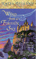 Wind From A Foreign Sky by Katya Reimann
