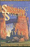 Camulod Chronicles #02: The Singing Sword by Jack Whyte