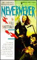 Nevernever (Middle Ages Series) by Will Shetterly