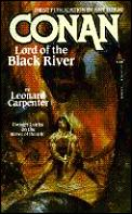 Conan, Lord Of The Black River by Leonard Carpenter
