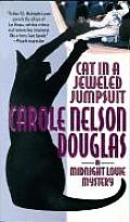 Cat In A Jeweled Jumpsuit: A Midnight Louie Mystery by Carole Nelson Douglas