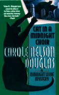 Cat In A Midnight Choir: A Midnight Louie Mystery by Carole Nelson Douglas