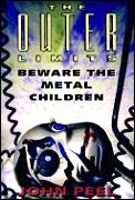 Outer Limits 09 Beware The Metal Childre