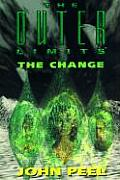 Outer Limits 12 The Change