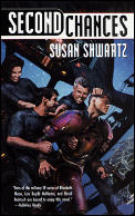 Second Chances by Susan Shwartz