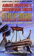 Atlantis Endgame: A New Time Traders Adventure by Sherwood Smith and Andre Norton
