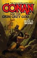 Conan & The Grim Grey God