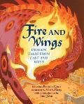 Fire & Wings Dragon Tales From East & We