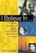 I Believe In Christian Jewish & Muslim Y
