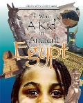 If I Were a Kid in Ancient Egypt