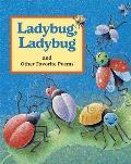 Ladybug, Ladybug: And Other Favorite Poems