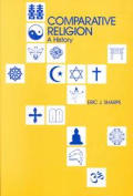 Comparative Religion A History 2nd Edition
