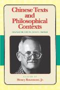 Chinese Texts & Philosophical Contexts Essays Dedicated to Angus C Graham
