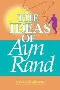 The Ideas of Ayn Rand