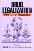 For & Against Series #0001: Drug Legalization