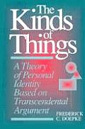 The Kinds of Things: A Theory of Personal Identity Based on Transcendental Argument