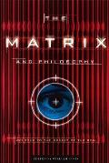 Popular Culture and Philosophy #3: The Matrix and Philosophy: Welcome to the Desert of the Real Cover