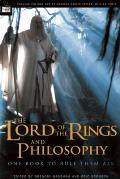 Lord of the Rings & Philosophy One Book
