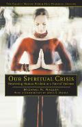 Our Spiritual Crisis (Popular Culture and Philosophy)