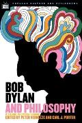 Bob Dylan & Philosophy Its Alright Ma Im Only Thinking