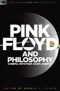 Pink Floyd & Philosophy Careful with That Axiom Eugene