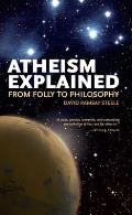 Ideas Explained #05: Atheism Explained: From Folly to Philosophy