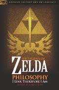 Legend of Zelda & Philosophy I Link Therefore I Am
