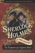 Popular Culture and Philosophy #61: Sherlock Holmes and Philosophy: The Footprints of a Gigantic Mind