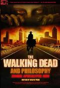 The Walking Dead and Philosophy (Popular Culture and Philosophy) Cover