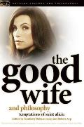The Good Wife and Philosophy (Popular Culture & Philosophy) Cover