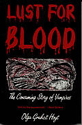 Lust for Blood: The Consuming Story of Vampires