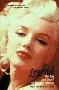 Legend The Life & Death of Marilyn Monroe