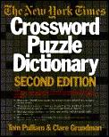 New York Times Crossword Puzzle Dictionary 2ND Edition