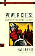 Power Chess: Great Grandmaster Battles from Russia