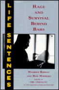 Life Sentences Rage & Survival Behind Ba