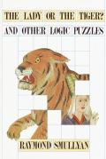 Lady Or The Tiger & Other Logic Puzzle