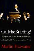 Call The Briefing
