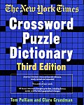 New York Times Crossword Puzzle Dictionary 3RD Edition