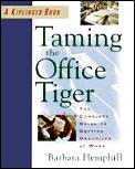 Taming The Office Tiger