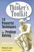Thinkers Toolkit 14 Powerful Techniques for Problem Solving