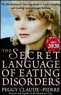 Secret Language Of Eating Disorders A Re