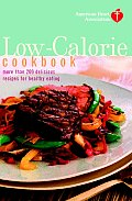 American Heart Association Low Calorie Cookbook More Than 200 Delicious Recipes for Healthy Eating