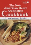 New American Heart Association Cookbook 25th Anniversary Edition