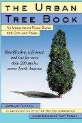 The Urban Tree Book: An Uncommon Field Guide for City and Town Cover