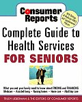 Complete Guide To Health Services For Seniors