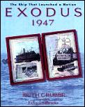 Exodus 1947 The Ship That Launched The