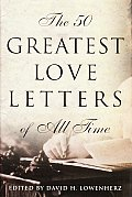 The 50 Greatest Love Letters of All Time Cover