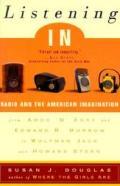 Listening In Radio & The American Imagination