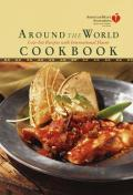 American Heart Association Around The World Cookbook Low Fat Recipes with International Flavor
