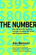 Number How the Drive for Quarterly Earnings Corrupted Wall Street & Corporate America